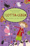 Arena - Mein Lotta-Leben (14). Da lachen ja die Hunde, Lesebuch, 160 Seiten, ab 9 - 11 Jahre. Pantermüller, Alice/Kohl, Daniela.