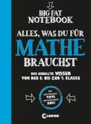 Big Fat Notebook - Alles, was du für Mathe brauchst