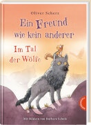Ein Freund wie kein anderer - Im Tal der Wölfe